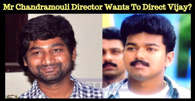 Mr Chandramouli Director Wants To Direct Vijay?..