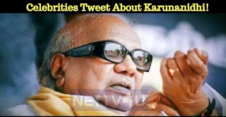 Celebrities Tweet About Karunanidhi!