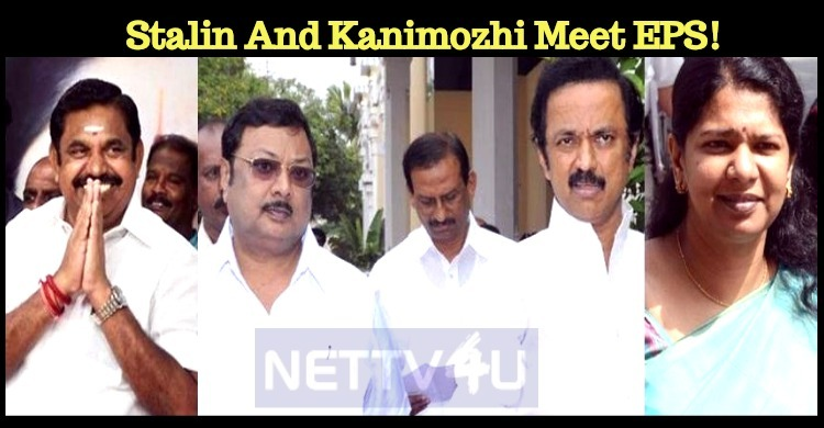 Stalin And Kanimozhi Meet Edappadi Palaniswami!