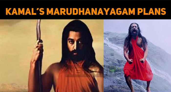 When Will Kamal Haasan's Marudhanayagam Release?