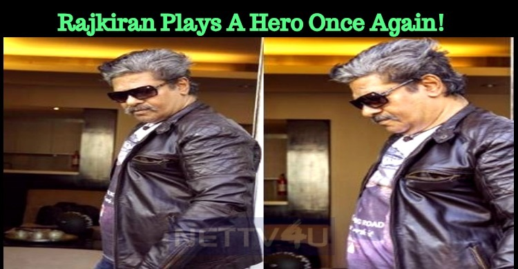 Rajkiran Plays A Hero Once Again!