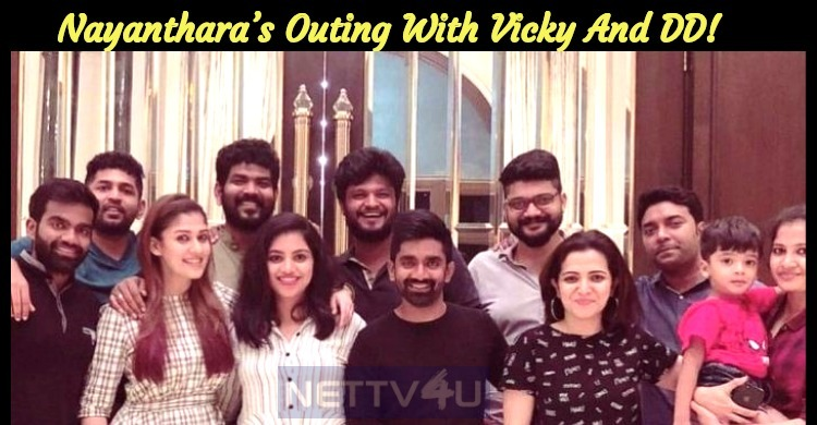 Nayanthara's Outing With Vicky And DD!
