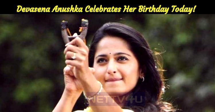 Devasena Anushka Celebrates Her Birthday Today!..