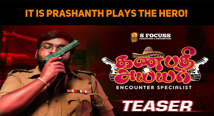 It Is Prashanth Plays The Hero!