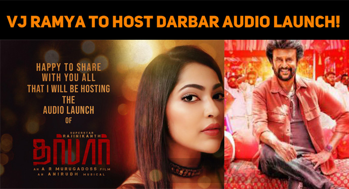 VJ Ramya To Host Darbar Audio Launch!