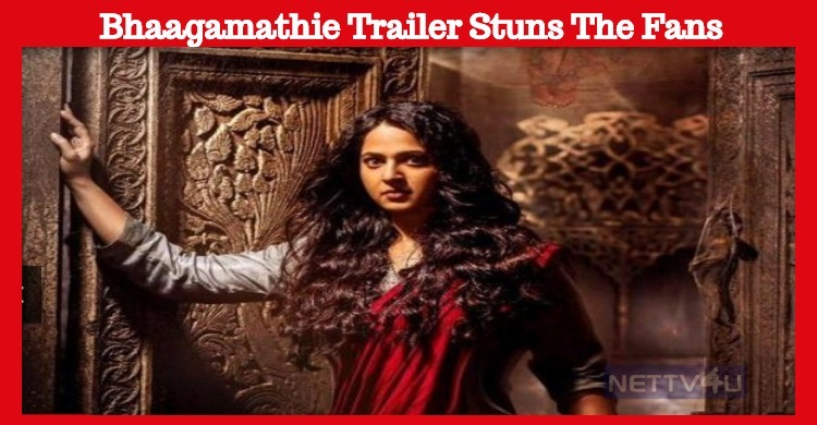 Wow! Bhaagamathie Trailer A Real Visual Treat To Anushka Fans!
