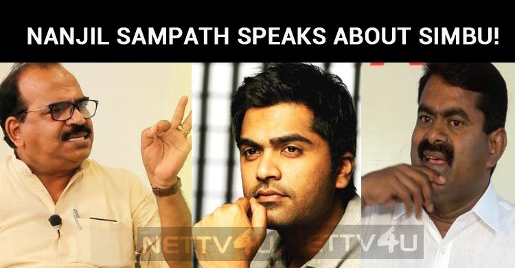 Nanjil Sampath Speaks About Simbu!