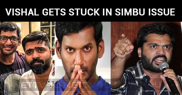 Simbu Files A Case Against AAA Producer! Vishal..
