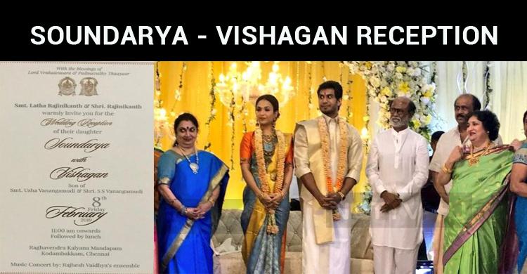 Soundarya Rajinikanth – Vishagan Vanangamudi Wedding Reception Held Today!