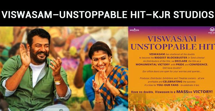 Viswasam – Unstoppable Hit – KJR Studios Announces
