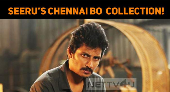 Seeru's Chennai Box Office Collection!