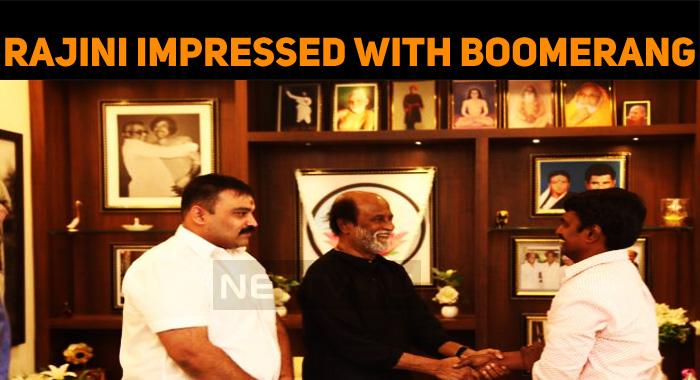 Superstar Rajini Impressed With Boomerang Theme..