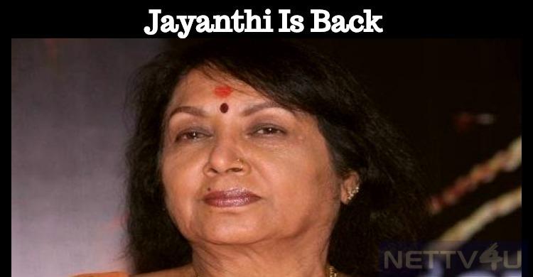 Veteran Actress Jayanthi Is Back To Home!