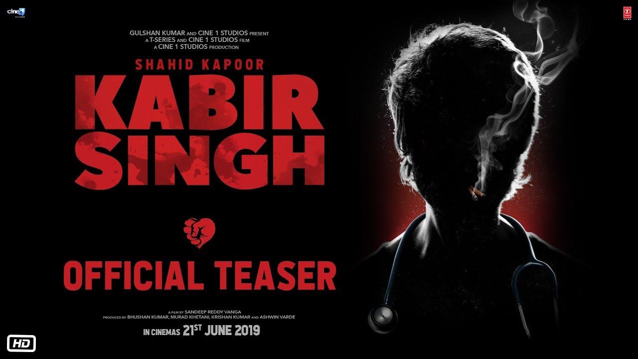 Kabir Singh – Official Teaser | Shahid Kapoor, Kiara Advani | Sandeep Reddy Vanga | 21st June 2019