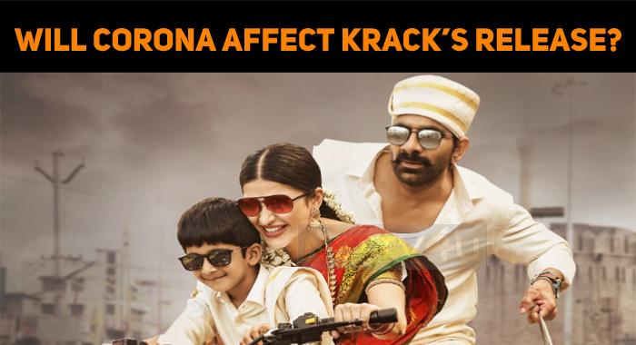 Will Corona Affect Krack's Release!