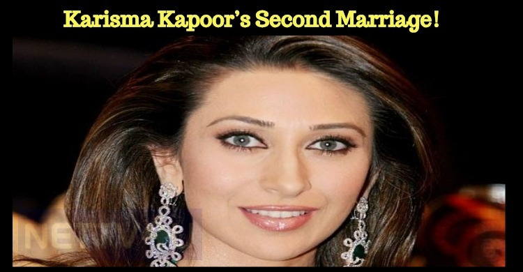 Karisma Kapoor's Second Marriage!