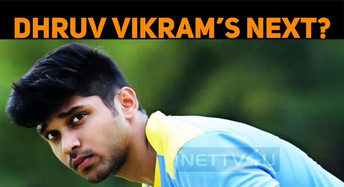Dhruv Vikram's Next…