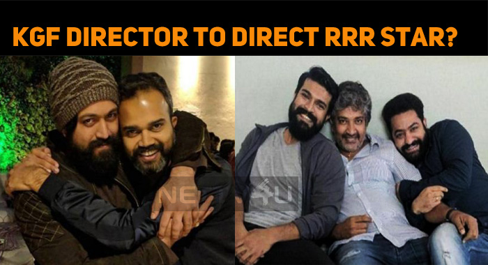 KGF Director To Direct RRR Star?