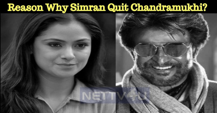 Is This The Real Reason Why Simran Quit Chandramukhi?