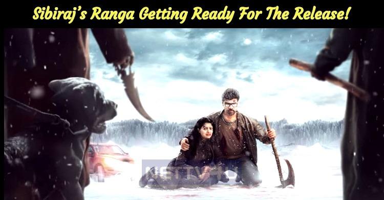 Sibiraj's Ranga Getting Ready For The Release!