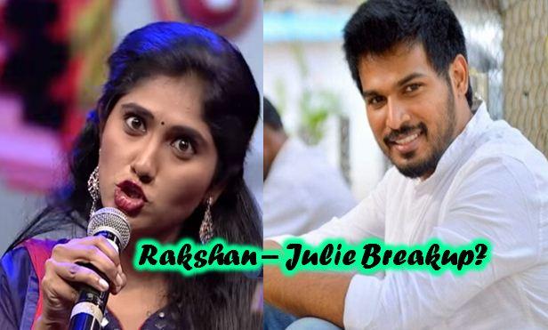 Julie – Rakshan Breakup!