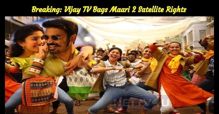 Breaking: Vijay TV Bags Maari 2 Satellite Rights
