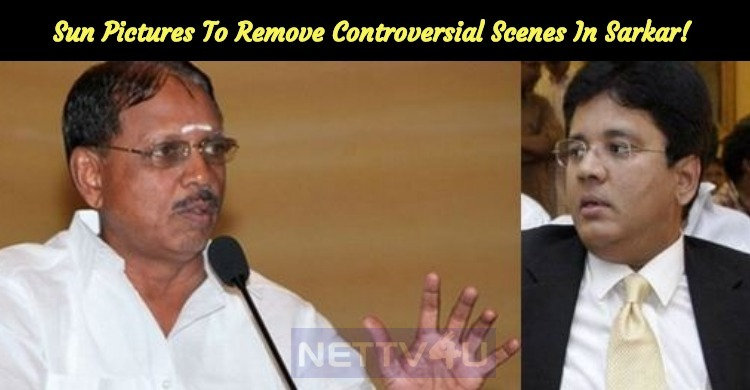 Sun Pictures Agreed To Remove Controversial Scenes In Sarkar! Tamil News