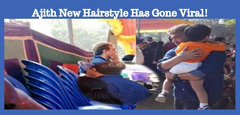 Ajith's New Hairstyle Has Gone Viral!