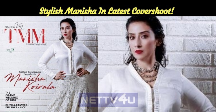 Manisha Sheds Her Age! Stylish Manisha In Latest Covershoot!