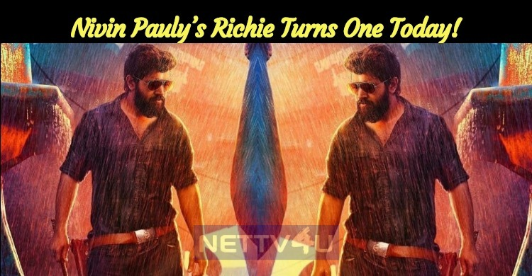 Nivin Pauly's Richie Turns One Today!