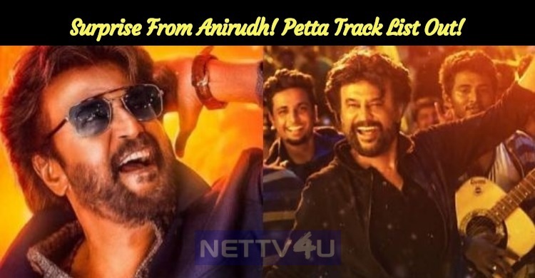 Surprise From Anirudh! Petta Track List Out!