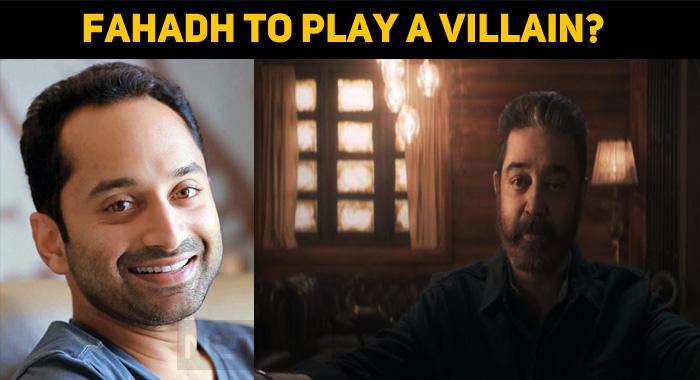 Fahadh Faasil To Play The Villain In A Super Actor's Movie?