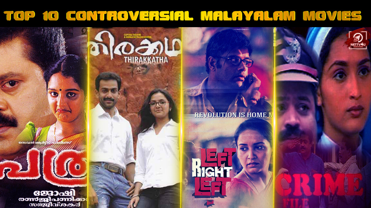 Top 10 Controversial Malayalam Movies Of All Time
