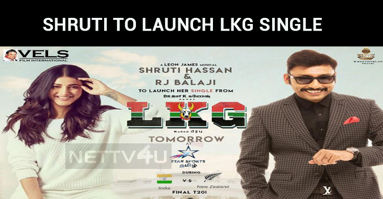 Shruti Haasan To Launch LKG Single During India..