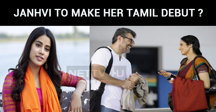 Sridevi's Daughter Janhvi To Make Her Tamil Debut With Thala?