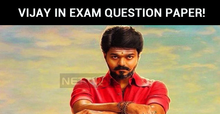 Thalapathy Vijay In Exam Question Paper!
