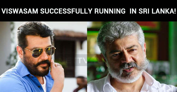 Viswasam Running For The Fifth Week In Sri Lank..