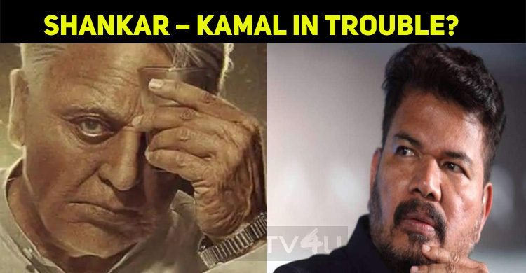 Shankar – Kamal In Trouble? This Star Opts Out?