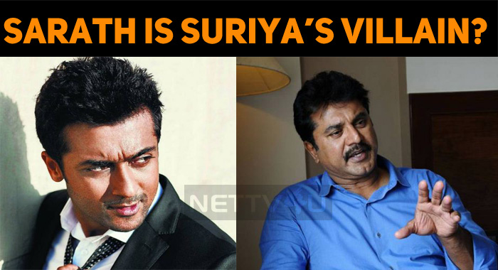 Is Sarath, A Villain To Suriya?