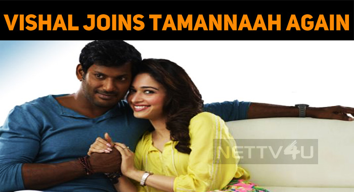 Vishal Joins Tamannaah Once Again In Sundar C Movie!