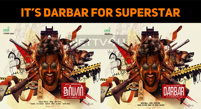 It's Darbar For Superstar! First Look Out!