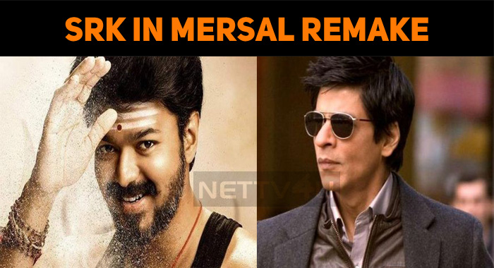 Shah Rukh Khan To Play In Mersal Remake?