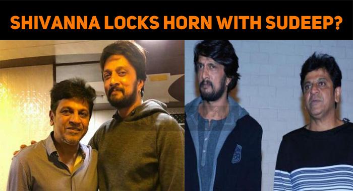 Shiva Rajkumar Locks Horn With Sudeep?