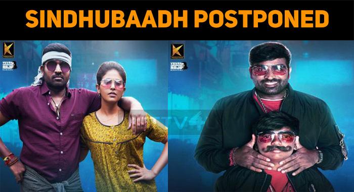 Sindhubaadh Release Postponed!