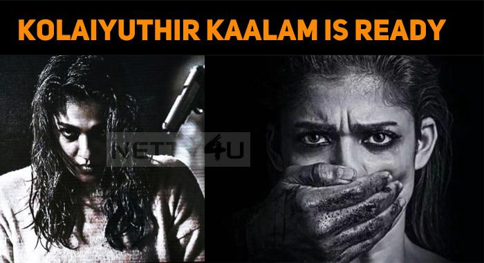 Nayanthara's Kolaiyuthir Kaalam Gets Ready!