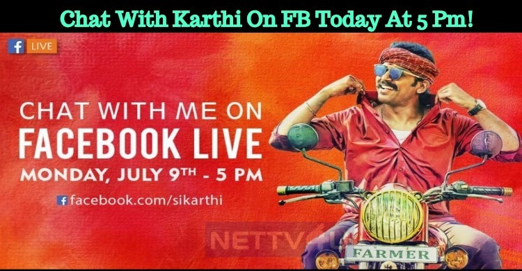 Chat With Karthi On FB Today At 5 Pm!