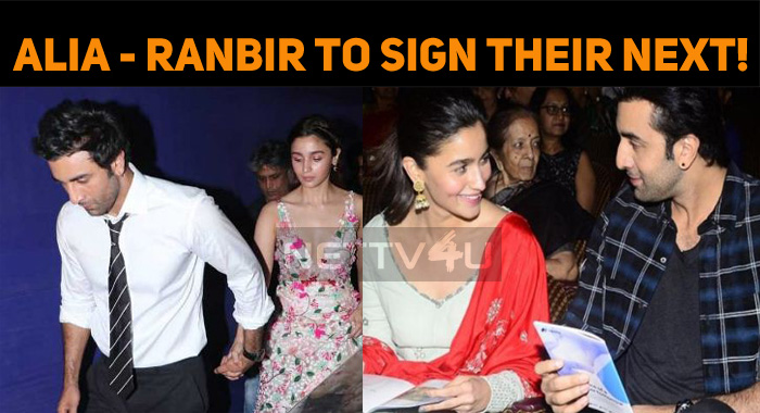 Alia Bhatt And Ranbir Kapoor To Sign Their Next!