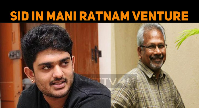 Mani Ratnam Roped In Sid Sriram For His Next!