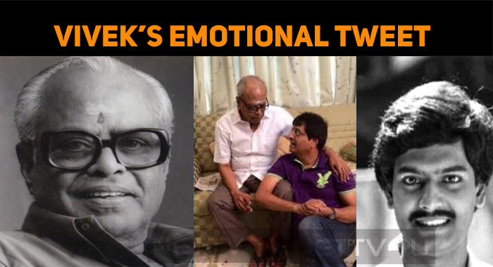 Vivek's Emotional Tweet Touches The Hearts!