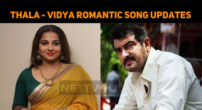 When Will Thala – Vidya Balan Song Release?